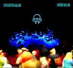 ORCHESTRA BAILAM - Harem Bailam