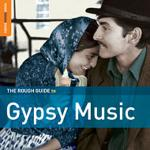 AAVV - Gypsy Music (special edition + a bonus CD by Bela Lakatos & The Gypsy Youth Project)