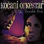 KOCANI ORKESTAR - The Ravished Bride