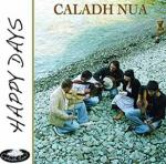 CALADH NUA - Happy Days