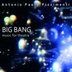PIZZIMENTI Antonio Paolo - Big Bang