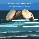 GAMELAN OF CENTRAL JAVA - XIV. Ritual Sounds of Sekaten