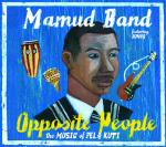 MAMUD BAND - Opposite People - The Music of Fela Kuti