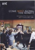 AAVV - COME WEST ALONG THE ROAD 3 - Irish traditional Music Treasures from RTE TV Archives 1960-1980