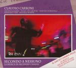 CARBONI Claudio - Secondo a nessuno