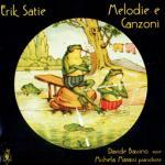 SATIE Erik - Melodie e Canzoni